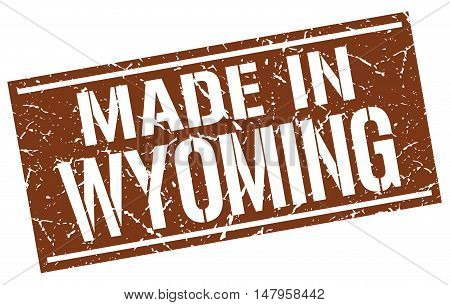 made in Wyoming. Stamp. Square grunge sign