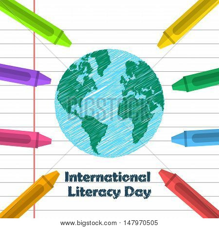 Globe drawing and crayons. International Literacy day design