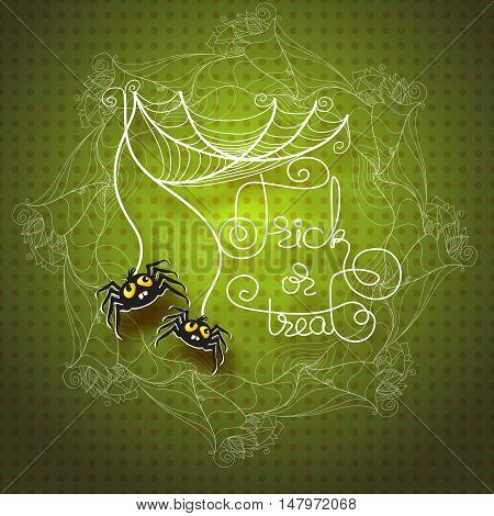 Halloween vector greeting card with spiders, cobwebs and handwritten words Trick or Treat on green background.