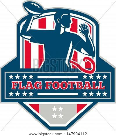 Illustration of a flag football player QB passing ball viewed from the side set inside shield crest with the words text Flag Football done in retro style.