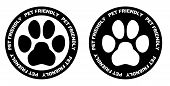 Pets Allowed Sign. Black And White Paw Symbol In Circle With Pet Friendly Text Written On It. poster