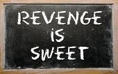 foto of revenge  - Blackboard writings  - JPG