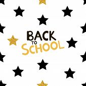 Back To School Background With Black And Gold Stars. Vector Illustration poster