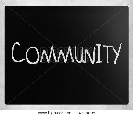 """community"" Handwritten With White Chalk On A Blackboard"