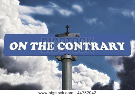 On the contrary road sign