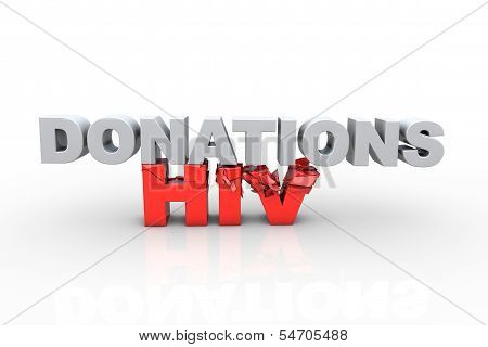 3D Donations Text Breaking Hiv Text - Fight Hiv Concept