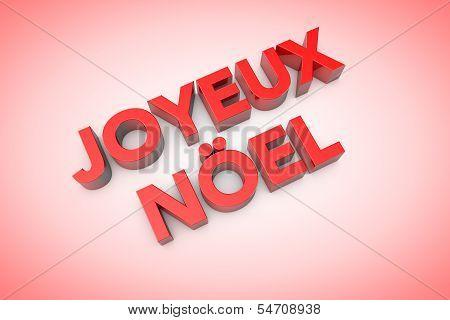 3D Computer Generated Joyeux Noel Text