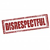 picture of disrespect  - Grunge rubber stamp with word Disrespectful - JPG