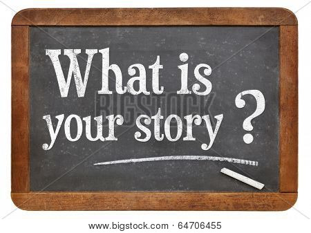 What is your story question  on a vintage blackboard isolated on white