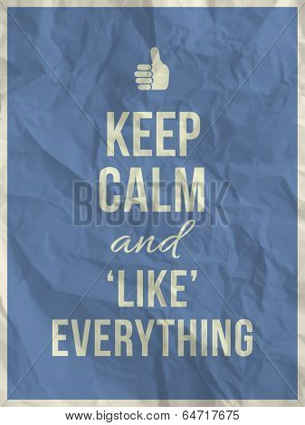 Keep Calm Like Everything Quote On Crumpled Paper Texture