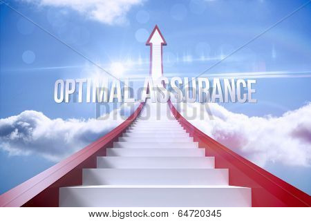 The word optimal assurance against red steps arrow pointing up against sky