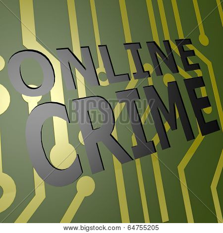 Board With Online Crime