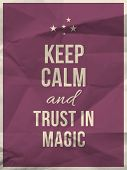 picture of trust  - Keep calm and trust in magic quote on purple crumpled paper texture with frame - JPG