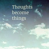 image of blue things  - Thoughts become things - JPG