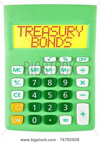 Calculator With Treasury Bonds On Display Isolated