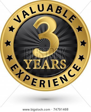 3 Years Valuable Experience Gold Label, Vector Illustration