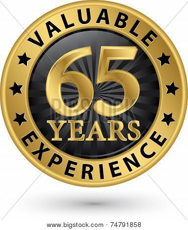 65 Years Valuable Experience Gold Label, Vector Illustration