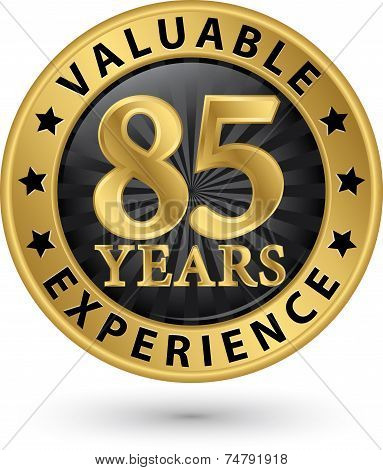 85 Years Valuable Experience Gold Label, Vector Illustration