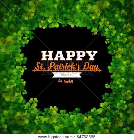 Saint Patricks Day Vector Background, Frame With Realistic Shamrock Leaves, Greeting Card