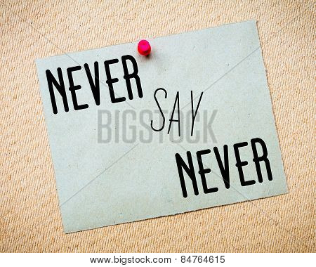 Never Say Never Message