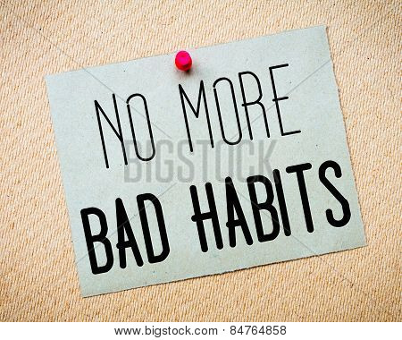 No More Bad Habits Message