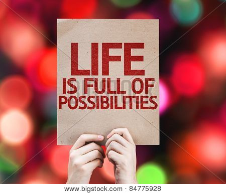 Life is Full Of Possibilities card with colorful background with defocused lights