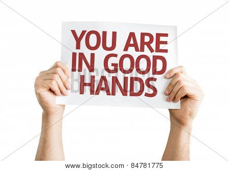 You Are in Good Hands card isolated on white background