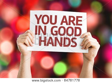 You Are in Good Hands card with colorful background