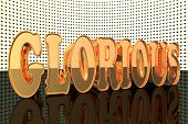 pic of glorious  - Glorious word in gold with lights 3d render - JPG