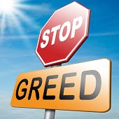 picture of  greed  - stop greed and be moderate before it - JPG