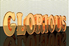 stock photo of glorious  - Glorious word in gold with lights 3d render - JPG