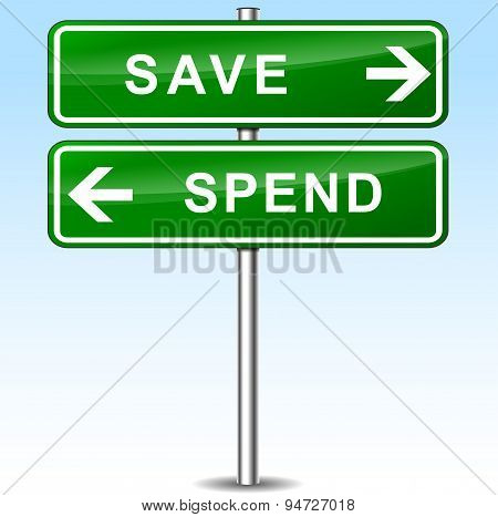 Save And Spend Directions Sign