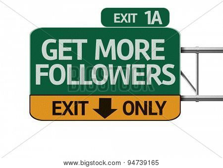 Get More Followers road sign isolated on white