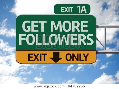 Get More Followers road sign with sky background