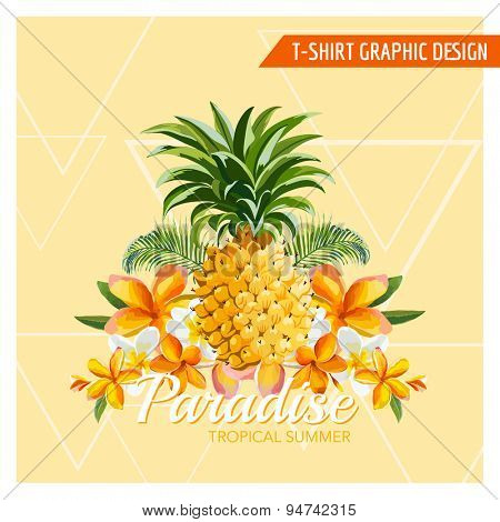 Tropical Flowers and Pineapple Graphic Design - for t-shirt, fashion, prints - in vector