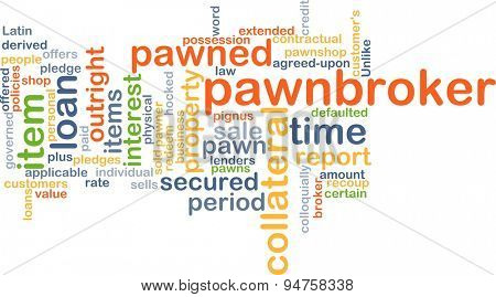 Background concept wordcloud illustration of pawnbroker