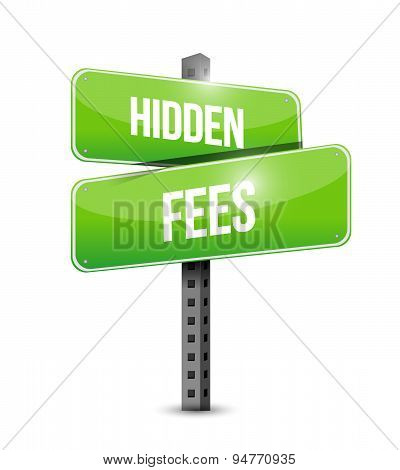 Hidden Fees Road Sign Concept Illustration