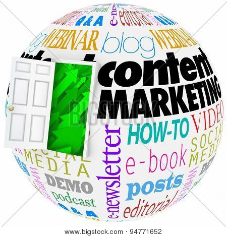 Content Marketing words on a globe with open door to arrows rising up to illustrate online or website information reaching an audience