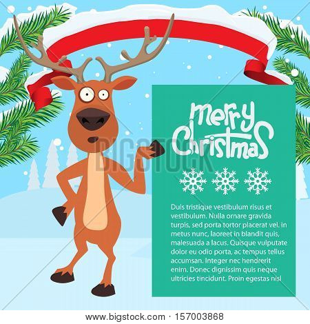 Reindeer cartoon showing or holding blank billboard with winter background and fir tree leaf. Ribbon snow on it. Merry christmas calligraphy and snowflakes. Empty place for your design.