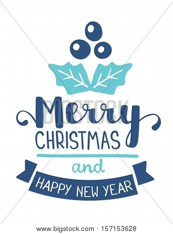 Vector Illustration Of Christmas Mistletoe With Handwritten Text Merry Christmas And Happy New Year