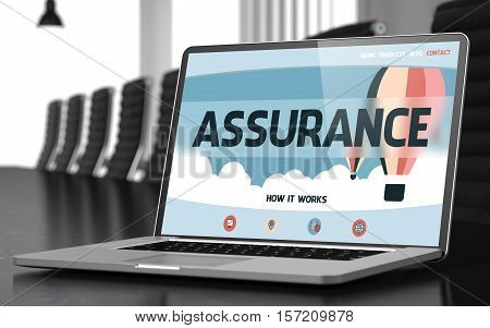 Modern Meeting Room with Laptop Showing Landing Page with Text Assurance. Closeup View. Toned. Blurred Image. 3D Illustration.