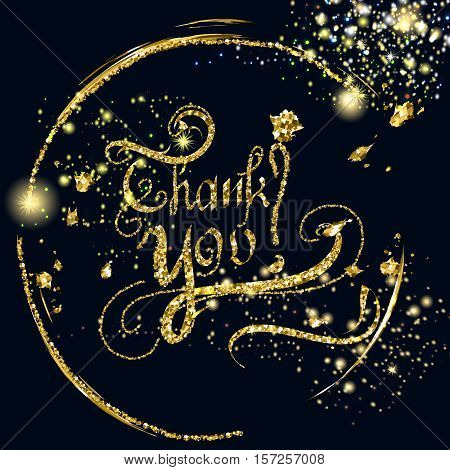 Vector golden thank you signature with glitter particles background effect for luxury greeting card. Star dust sparks in explosion on dark background. Sparkling texture