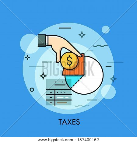 Tax form, hand holding dollar coin and income diagram. Budget planning, taxation and paying debt concept, financial document icon, accounting service logo. Vector illustration in thin line style.