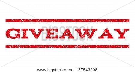 Giveaway watermark stamp. Text caption between parallel lines with grunge design style. Rubber seal stamp with scratched texture. Vector red color ink imprint on a white background.