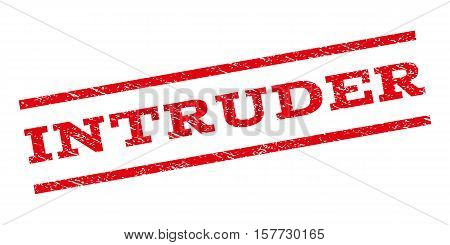 Intruder watermark stamp. Text caption between parallel lines with grunge design style. Rubber seal stamp with dust texture. Vector red color ink imprint on a white background.