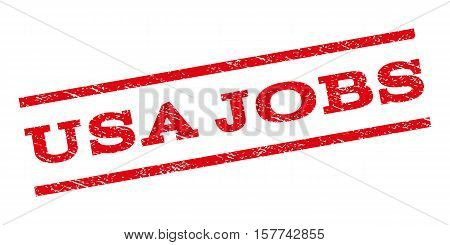 USA Jobs watermark stamp. Text caption between parallel lines with grunge design style. Rubber seal stamp with scratched texture. Vector red color ink imprint on a white background.