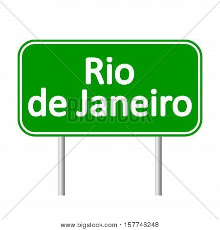 Rio de Janeiro road sign isolated on white background.