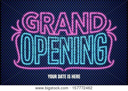 Grand opening vector banner poster illustration flyer invitation. Unusual graphic design element with retro vintage 60s and neon lettering for opening ceremony