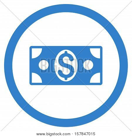 Dollar Banknote vector rounded icon. Image style is a flat icon symbol inside a circle, cobalt color, white background.
