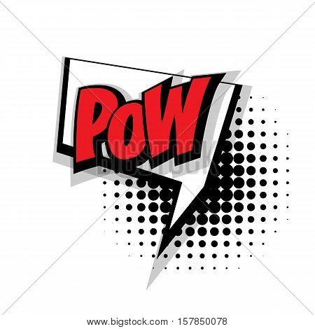 Lettering pow. Comic text sound effects pop art style vector. Sound bubble speech phrase comic text cartoon expression sounds illustration. Comic text background template